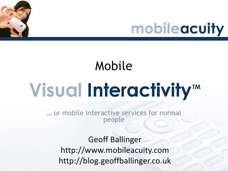 Visual Interactivity