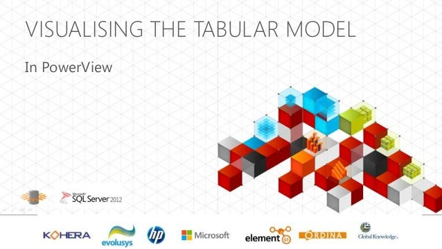 Visualising the tabular model for power view upload