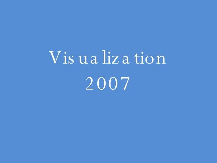 Visualization 2007