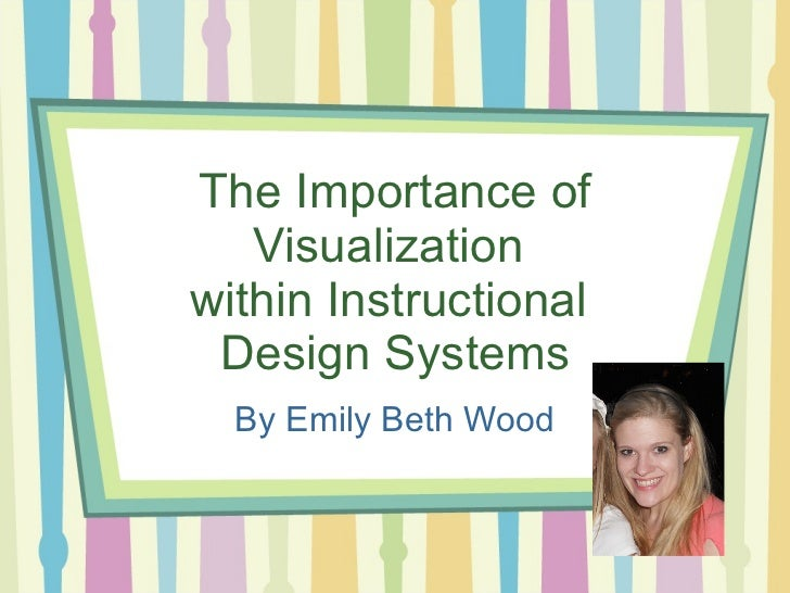 Importance of Visualization in Instructional Design Programs