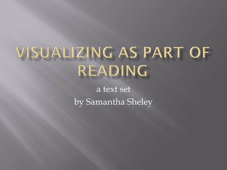 a text set by Samantha Sheley