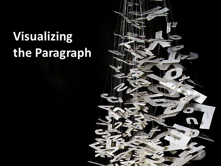 Visualizing the Paragraph<br />