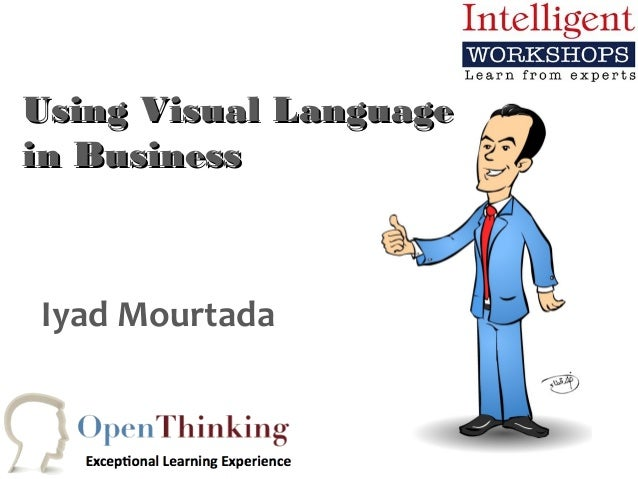 Using Visual Languagein BusinessIyad Mourtada