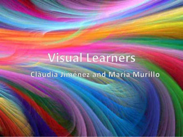 Introduction• There are more than just visual learners. We  can find visual, auditory and kynesthetic  learners.• While it...