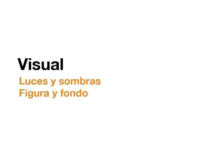 Visual // Luces y sombras - Figura y fondo