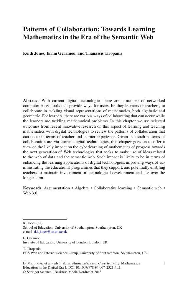 Patterns of Collaboration: Towards LearningMathematics in the Era of the Semantic WebKeith Jones, Eirini Geraniou, and Tha...