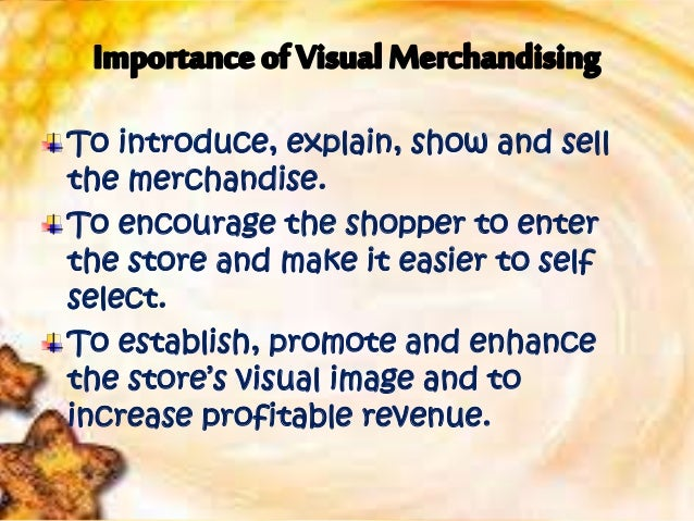 impact of visual merchandising on sales Embarked upon a study to find the impact of visual merchandising with reference  to the retail  substantial sales across a broad range of product categories.