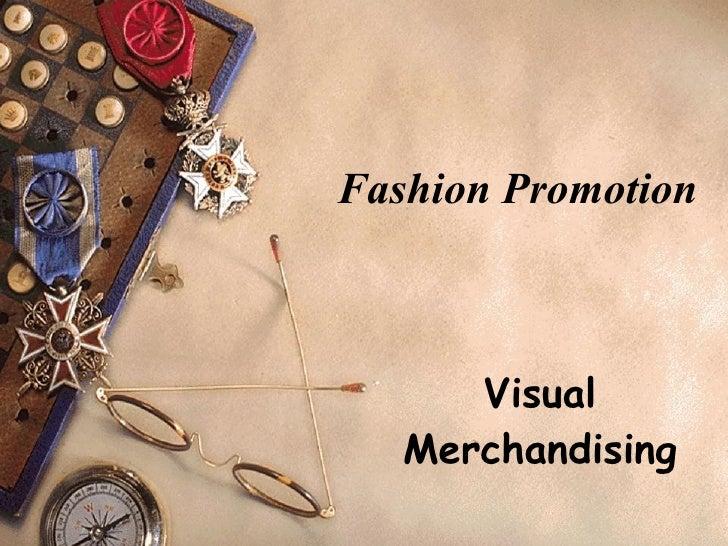 Fashion Promotion Visual Merchandising