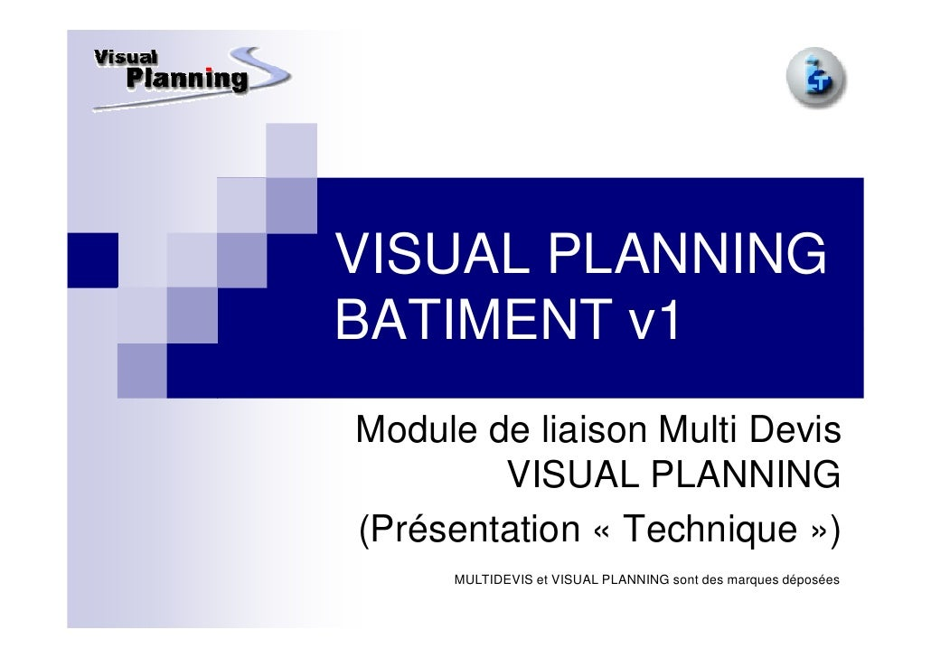 VISUAL PLANNING BATIMENT v1 Module de liaison Multi Devis         VISUAL PLANNING (Présentation « Technique »)      MULTID...