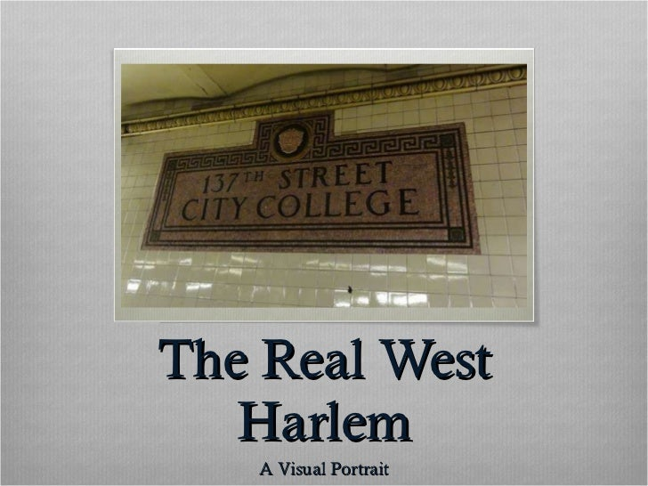 The Real West Harlem A Visual Portrait