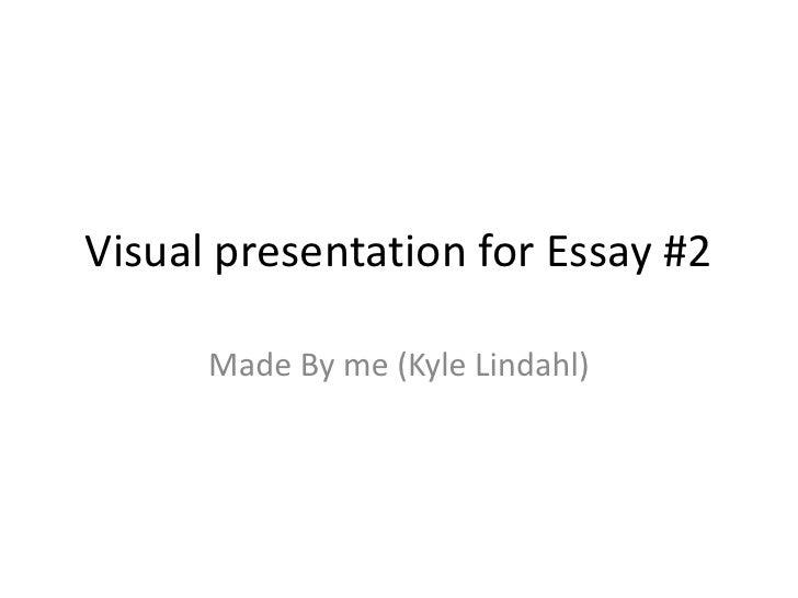 Visual presentation for essay