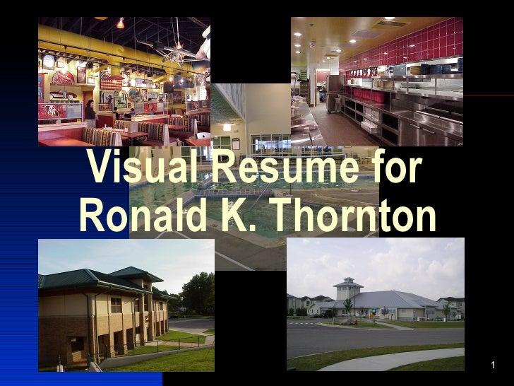 Visual Resume for Ronald K. Thornton                       1