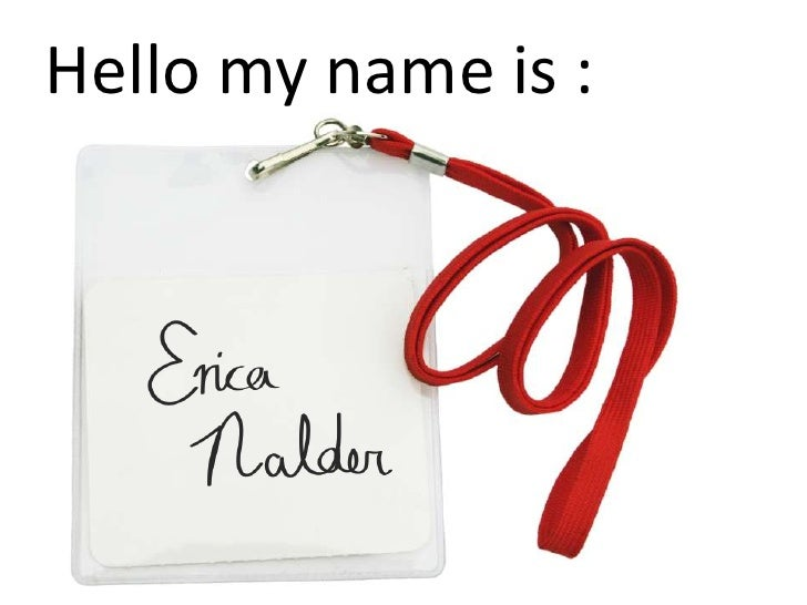Hello my name is :<br />