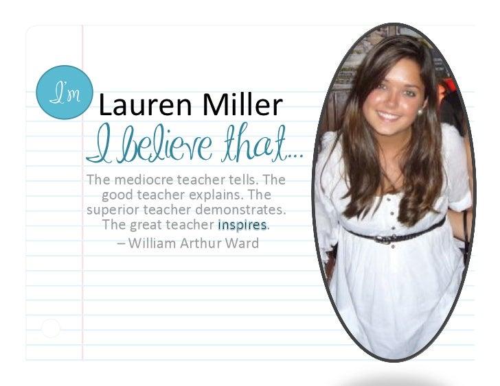 I'm      Lauren Miller       I believe that...
