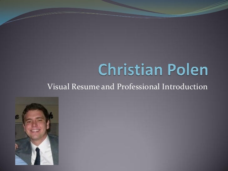 Visual Resume and Professional Introduction