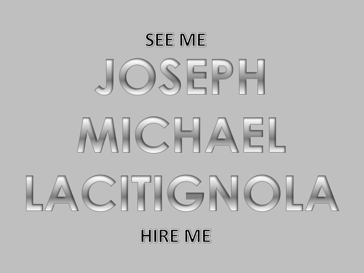 Joe Lacitignola's Visual Resume: Draft I