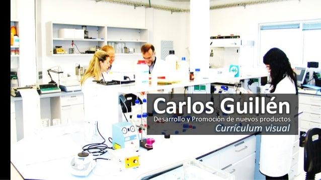 Carlos Guillén Desarrollo y Promoción de nuevos productos  Currículum visual