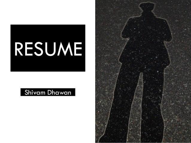 Visual Resume Shivam Dhawan