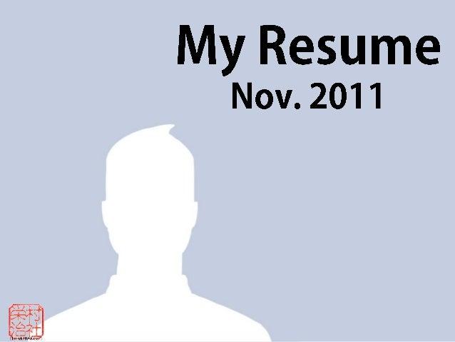 My Resume Oct. 2011
