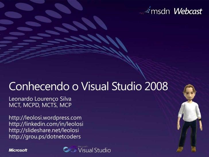 Conhecendo o Visual Studio 2008