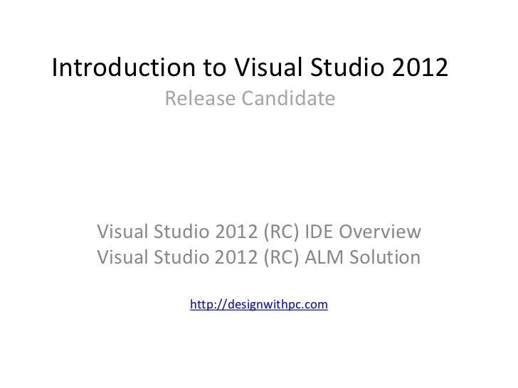 Introduction to Visual studio 2012