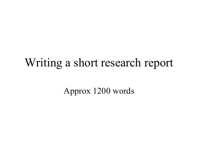 Writing a short research report Approx 1200 words