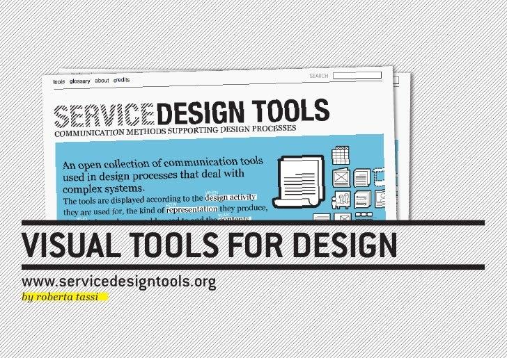 VISUAL TOOLS FOR DESIGN www.servicedesigntools.org by roberta tassi