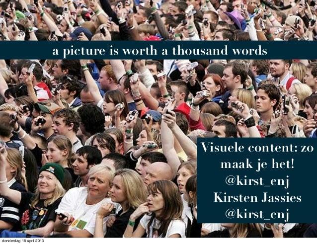 Visuele content: zo maak je het, mediaparade sessie 2013