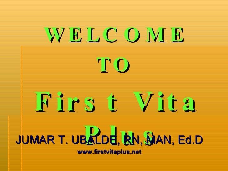 Vita Plus Presentation By: DR. JUMAR T. UBALDE