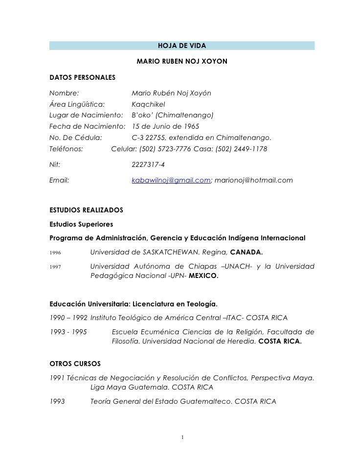 HOJA DE VIDA                           MARIO RUBEN NOJ XOYONDATOS PERSONALESNombre:                   Mario Rubén Noj Xoyó...