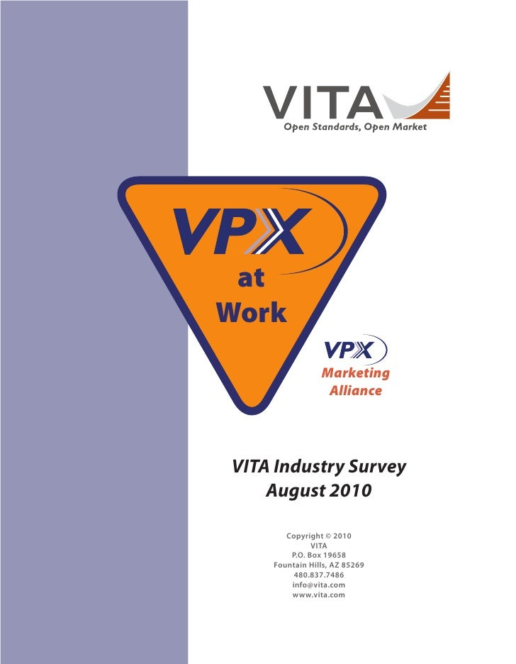 at Work                 Marketing                  Alliance     VITA Industry Survey     August 2010         Copyright © 2...