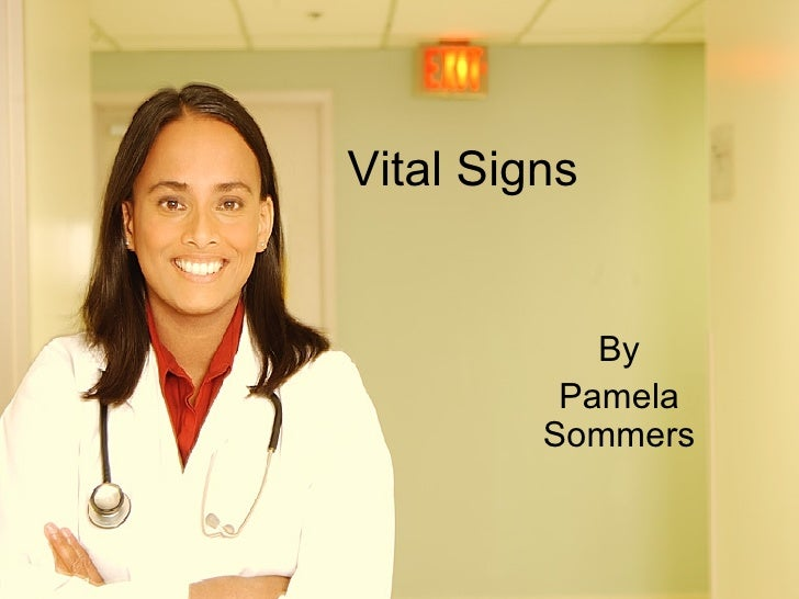 Vital Signs  By Pamela Sommers