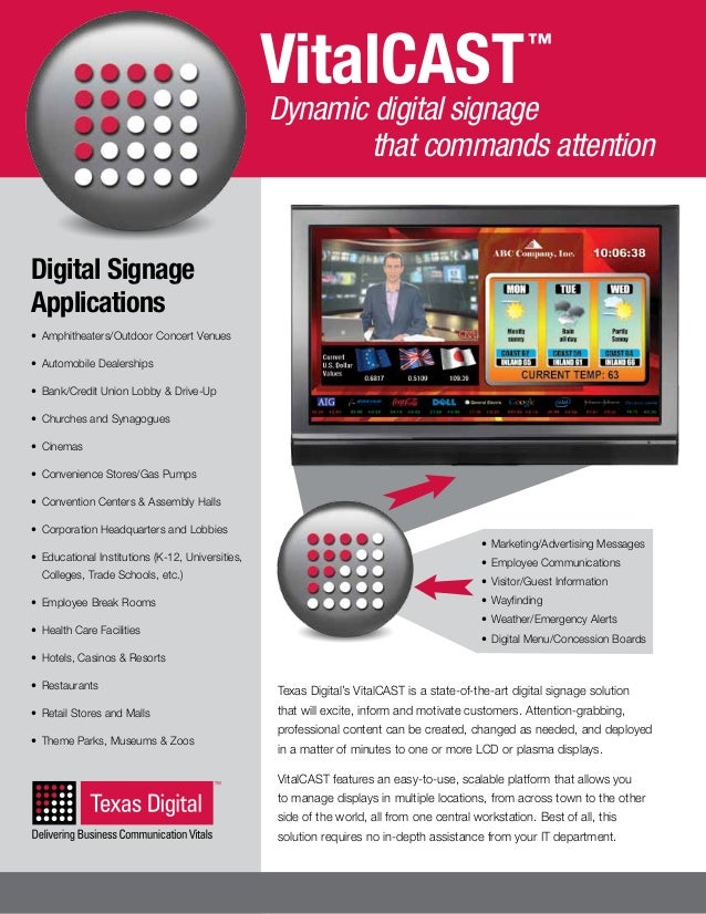 VitalCAST  ™  Dynamic digital signage that commands attention  Digital Signage Applications • Amphitheaters/Outdoor Conce...