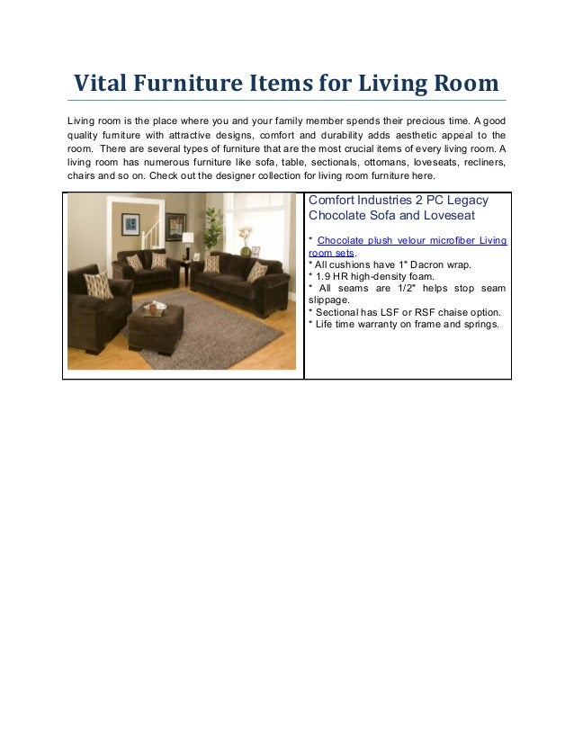 Vital Furniture Items for Living Room Living room is the place where you and your family member spends their precious time...