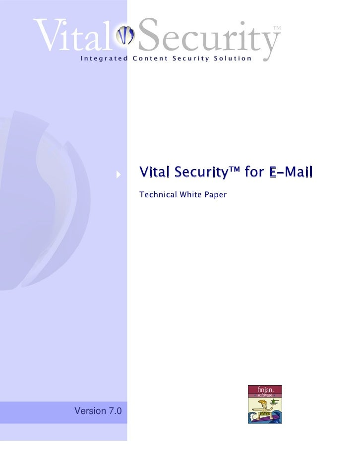 Finjan Vital Security For eMail Technical White Paper