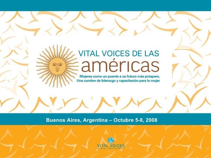 Buenos Aires, Argentina – Octubre 5-8, 2008