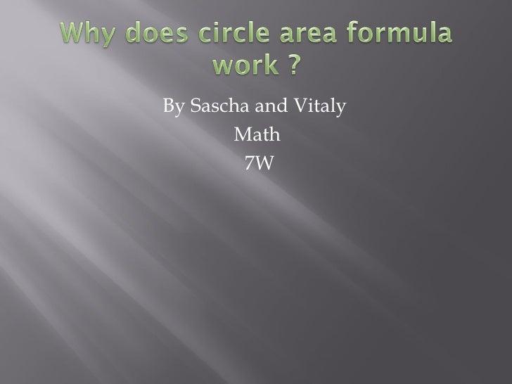 <ul><li>By Sascha and Vitaly  </li></ul><ul><li>Math  </li></ul><ul><li>7W </li></ul>