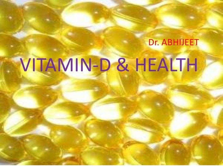 Dr. ABHIJEETVITAMIN-D & HEALTH