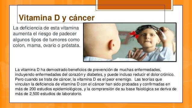 Vitamina D: Contra cualquier cáncer, hasta tus huesos.