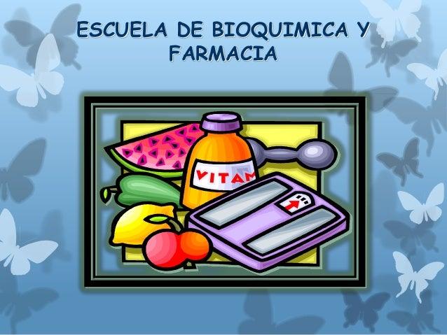 ESCUELA DE BIOQUIMICA Y FARMACIA