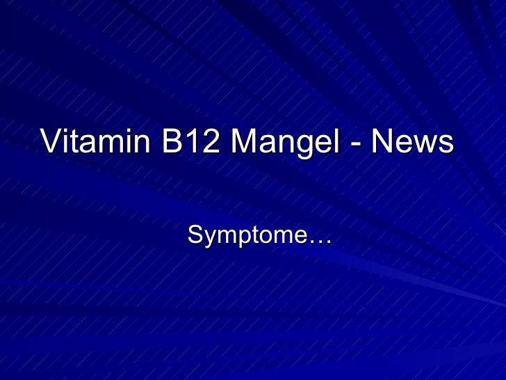 Vitamin B12 Mangel - News Symptome…