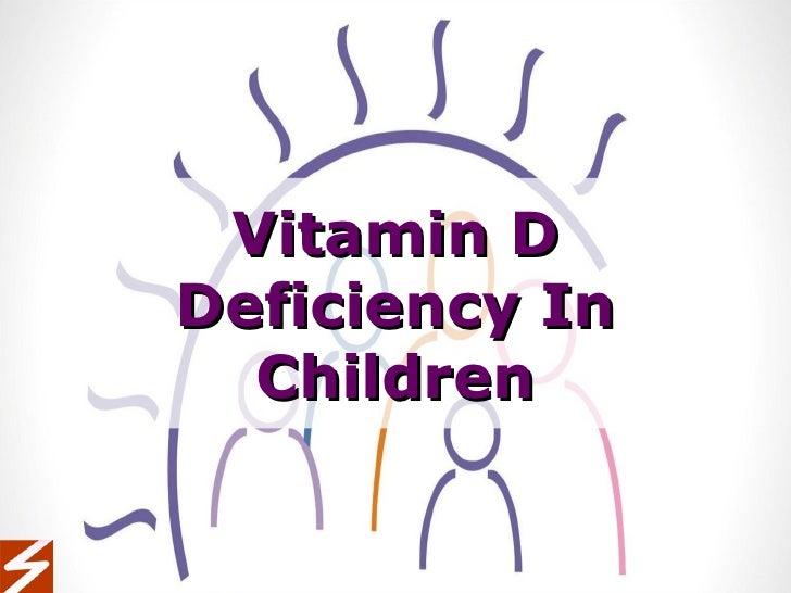 Vitamin D Deficiency In Children