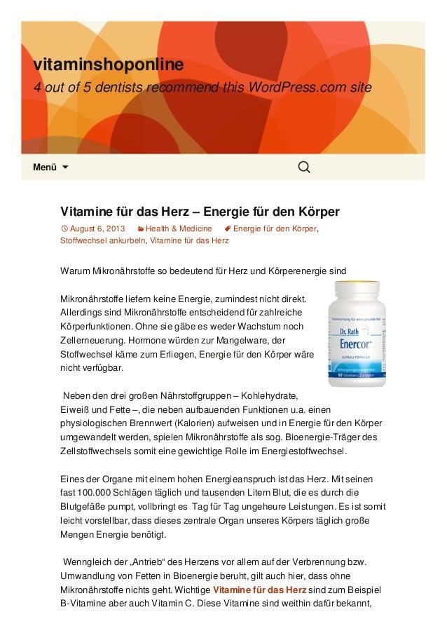 vitaminshoponline 4 out of 5 dentists recommend this WordPress.com site Menü  Vitamine für das Herz – Energie für den Kör...