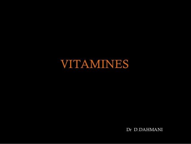 VITAMINES        Dr D.DAHMANI