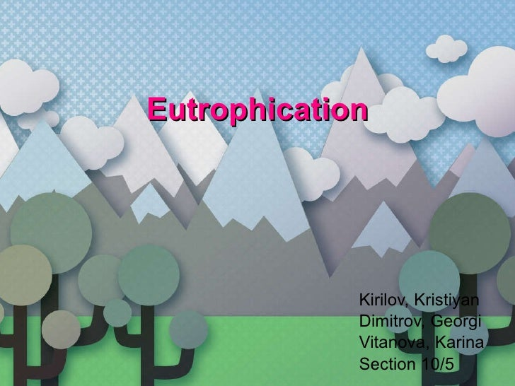 Vitanova kirilov dimitrov 10 5 eutrophication