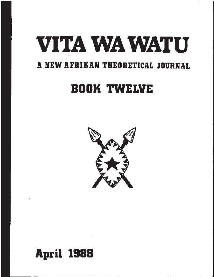 Vita Wa Watu: A New Afrikan Theoretical Journal Book Twelve