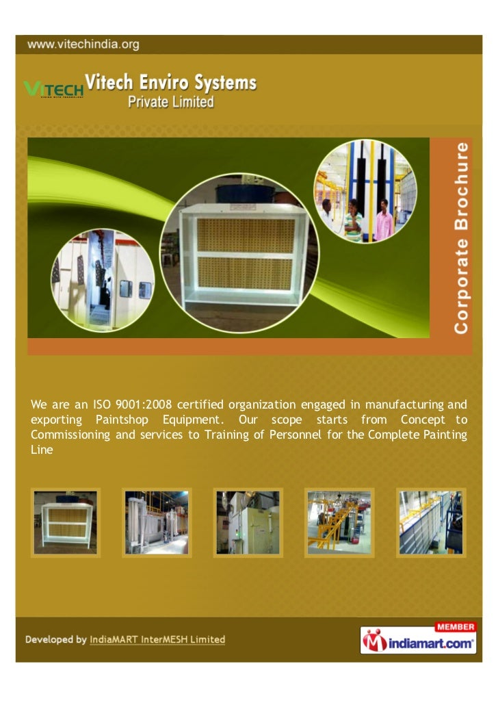 We are an ISO 9001:2008 certified organization engaged in manufacturing andexporting Paintshop Equipment. Our scope starts...