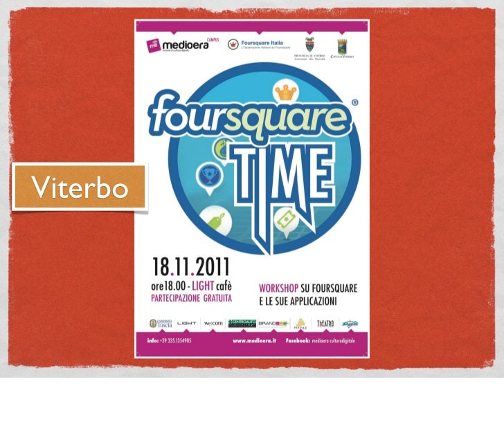 Foursquare Time - Viterbo, 18 novembre 2011