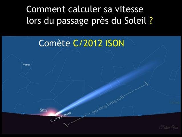 Comment calculer sa vitesselors du passage près du Soleil?Comète C/2012 ISON