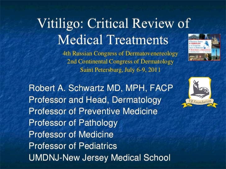Vitiligo - critical review of medical treatments by Prof. R. Schwartz